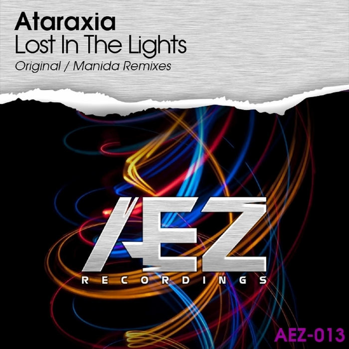 ATARAXIA - Lost In The Lights