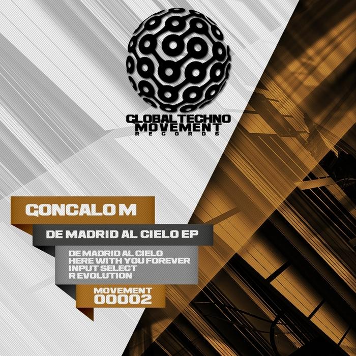 GONCALO M - De Madrid Al Cielo EP