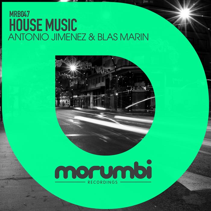 JIMENEZ, Antonio/BLAS MARIN - House Music