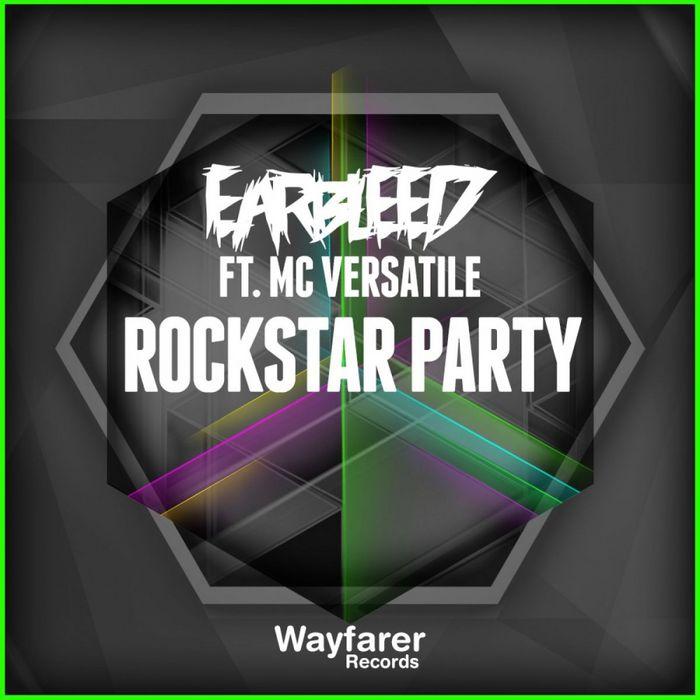 EARBLEED feat MC VERSATILE - Rockstar Party
