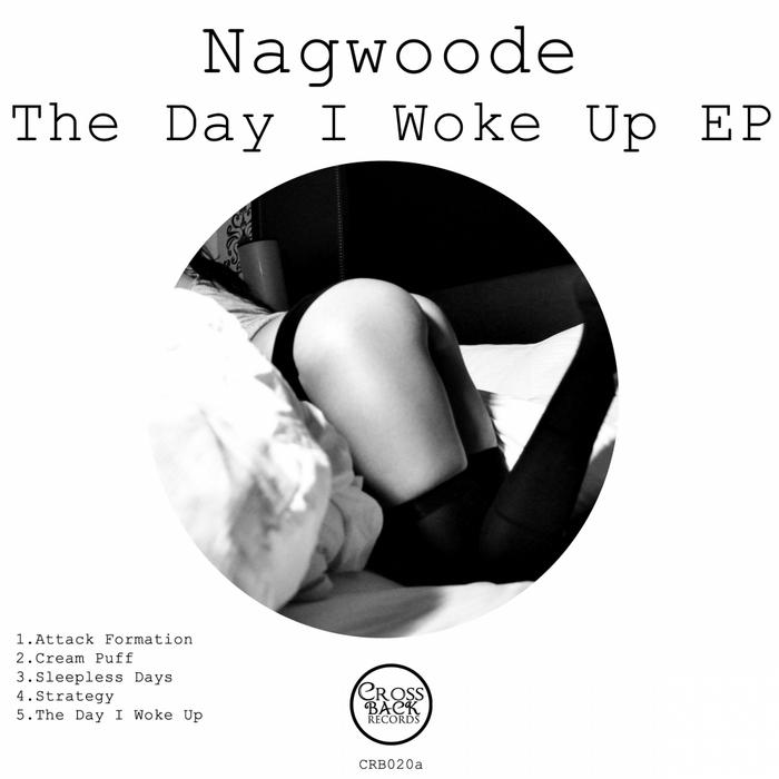 NAGWOODE - The Day I Woke Up EP