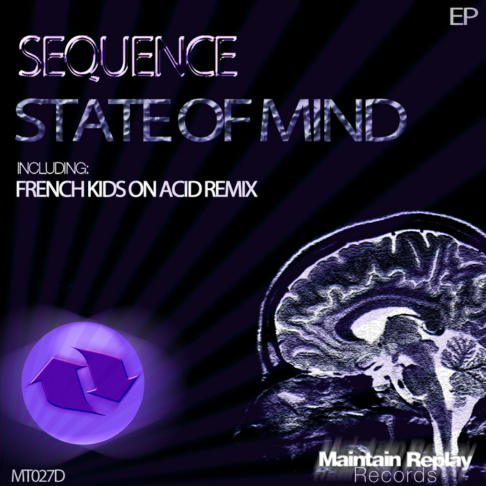 SEQUENCE - State Of Mind