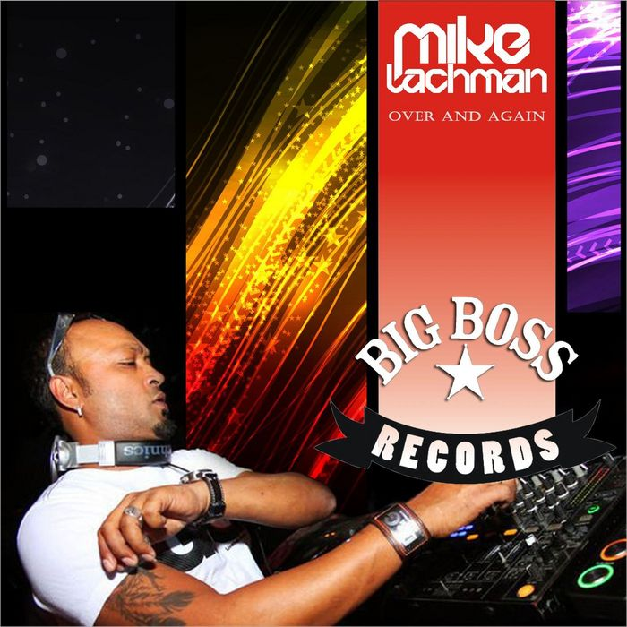 LACHMAN, Mike - Over & Again