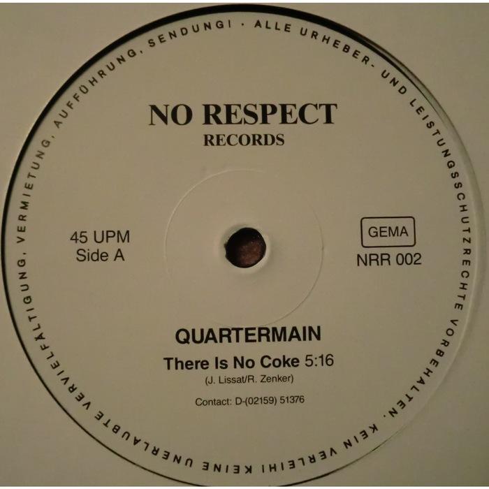 QUARTERMAIN - There Is No Coke