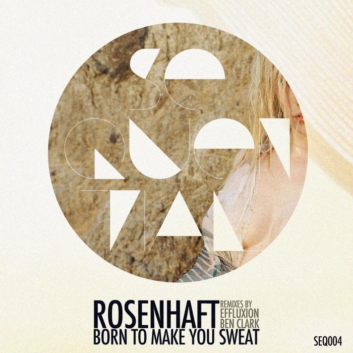 ROSENHAFT - Born To Make You Sweat
