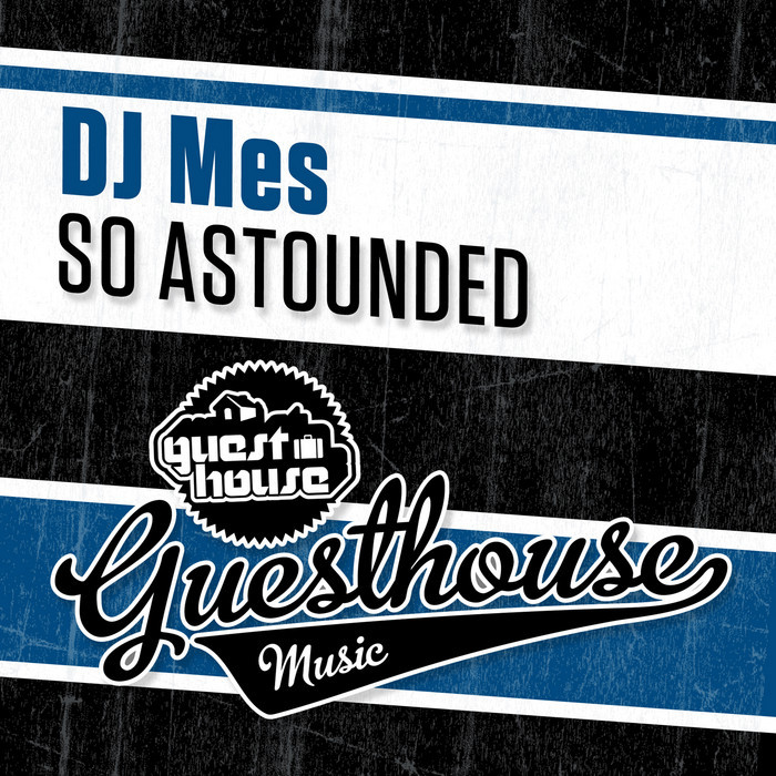 DJ MES - So Astounded