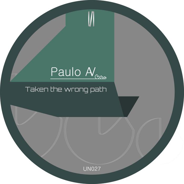 PAULO AV - Taken The Wrong Path EP