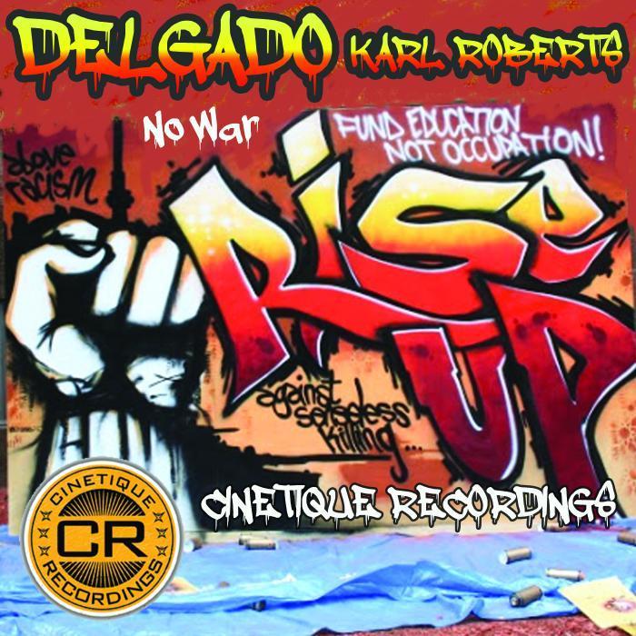 DELGADO/KARL ROBERTS - Rise Up
