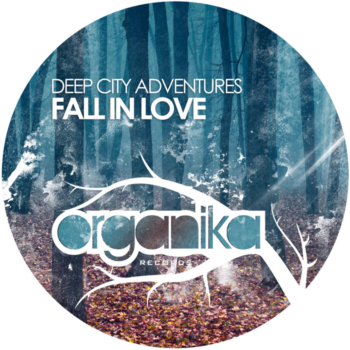 DEEP CITY ADVENTURES - Fall In Love