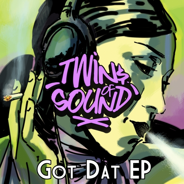 TWINS OF SOUND - Got Dat EP