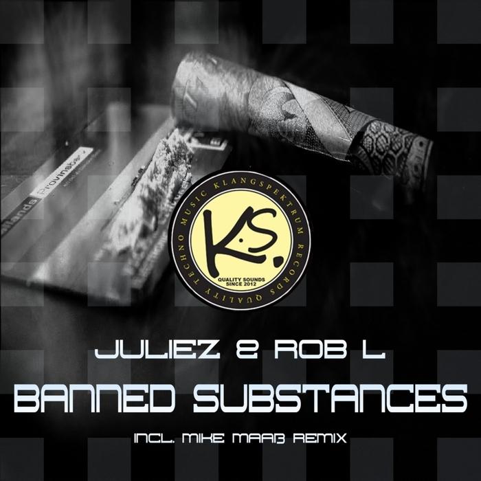 JULIEZ/ROB L - Banned Substances