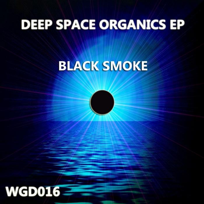 BLACK SMOKE - Deep Space Organics EP
