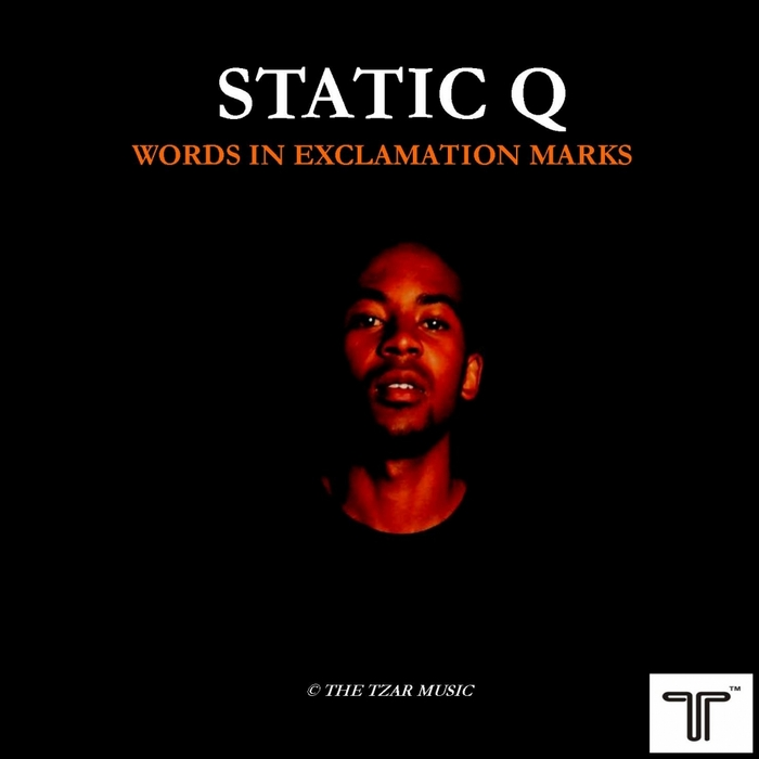 STATIC Q/THEMBA - Words In Exclamation Marks