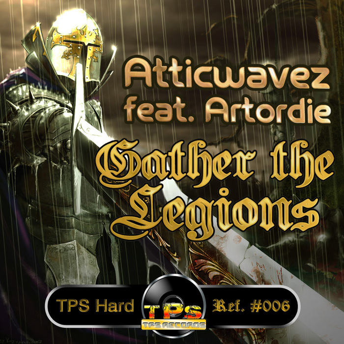 ATTICWAVEZ - Gather The Legions