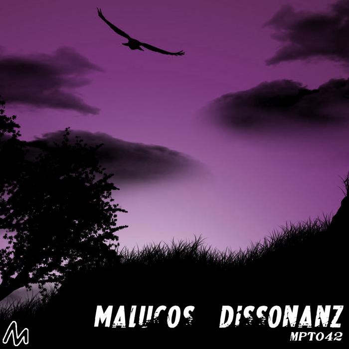 MALUCOS - Dissonanz