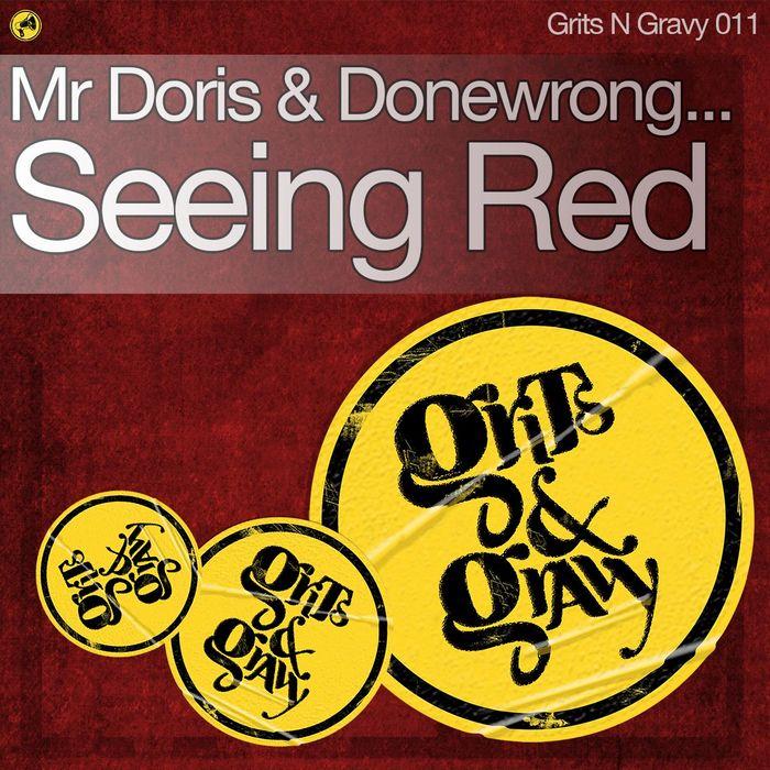 MR DORIS & DONEWRONG - Seeing Red