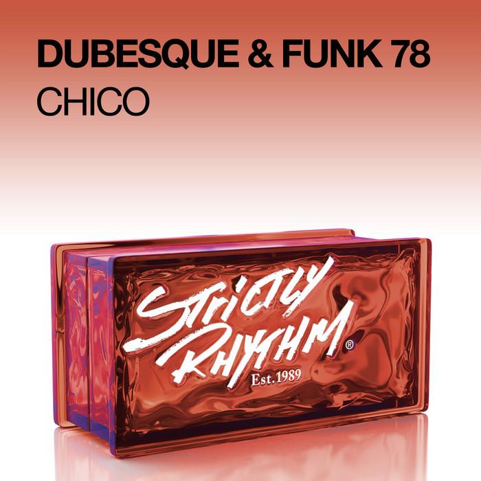 DUBESQUE/FUNK 78 - Chico