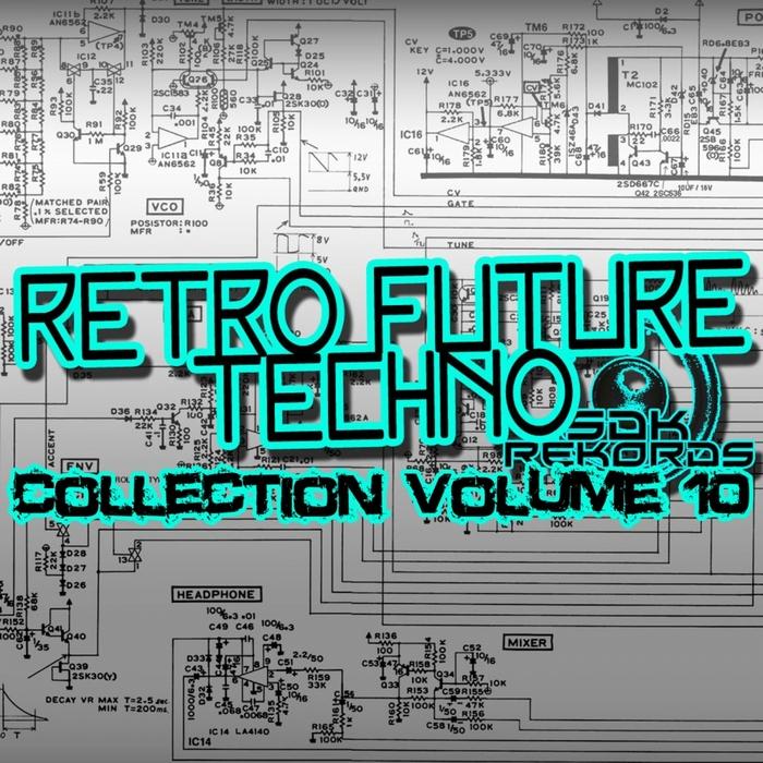 VARIOUS - Retro Techno Collection Volume 10