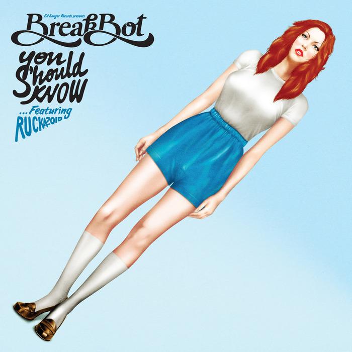 BREAKBOT feat RUCKAZOID - You Should Know (feat. Ruckazoid)