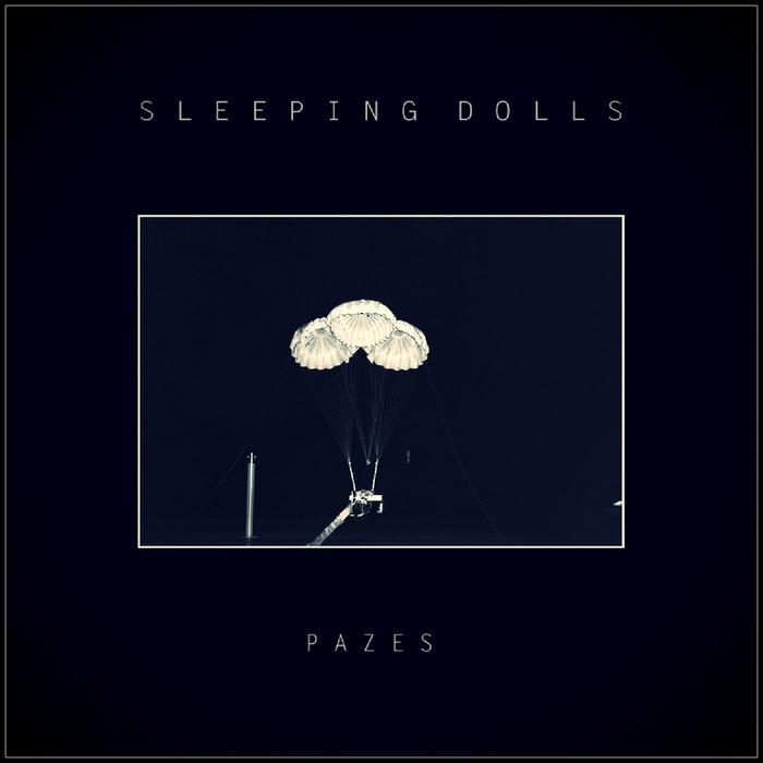 PAZES - Sleeping Doll