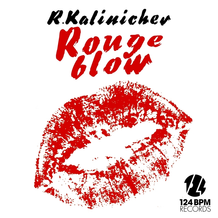 R KALINICHEV - Rouge Blow