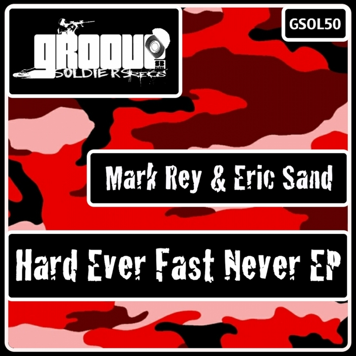 REY, Mark/ERIC SAND - Hard Ever Fast Never EP