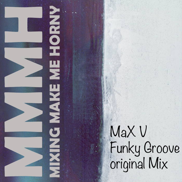 MAX V - Funky Groove
