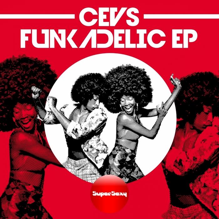 CEVS - Funkadelic EP