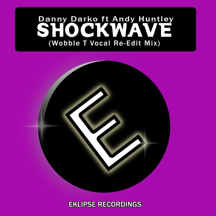 DARKO, Danny feat ANDY HUNTLEY - Shockwave
