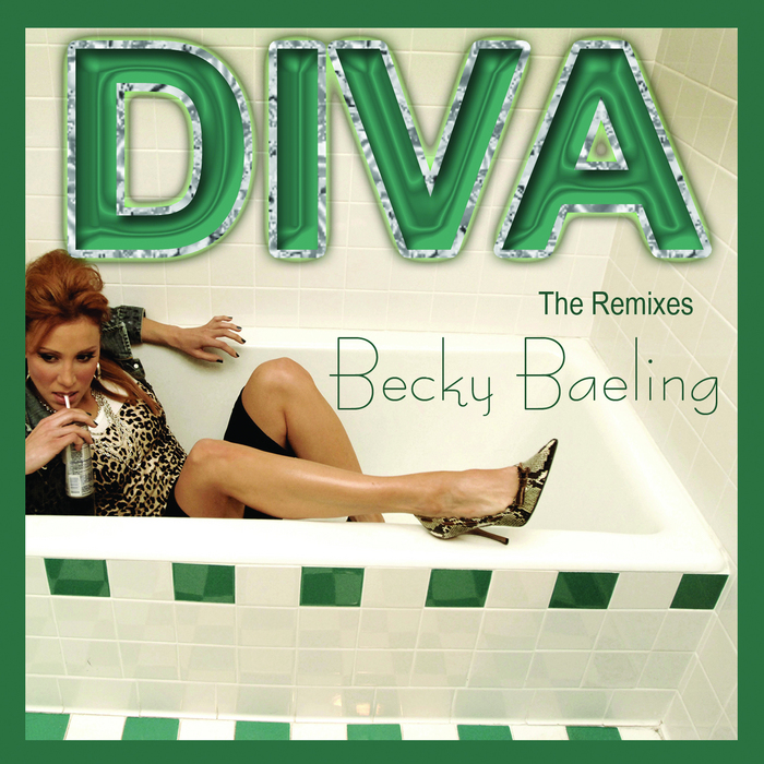 BAELING, Becky - DIVA (The remixes)