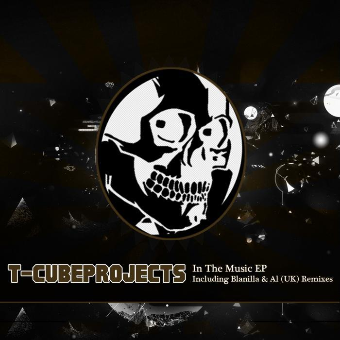 T CUBEPROJECTS - In The Music EP