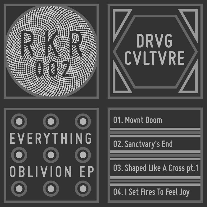 DRVG CVLTVRE - Everything Oblivion