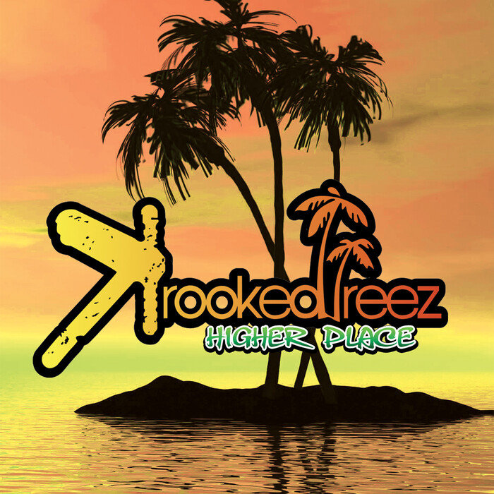 KROOKED TREEZ - Higher Place