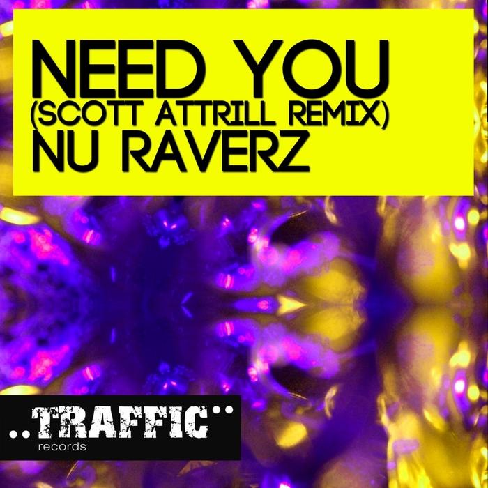 NU RAVERZ - Need You