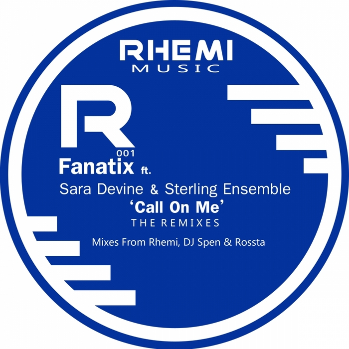 FANATIX feat SARA DEVINE/STERLING ENSEMBLE - Call On Me