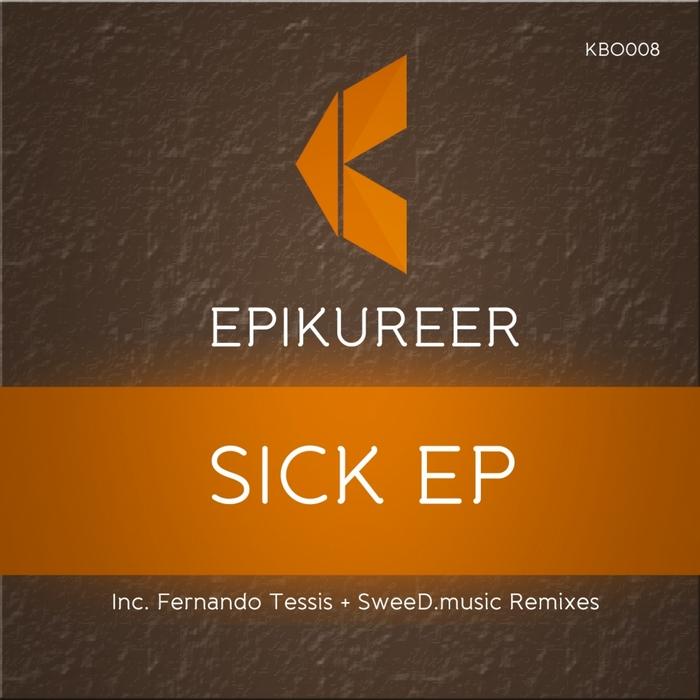 EPIKUREER - Sick