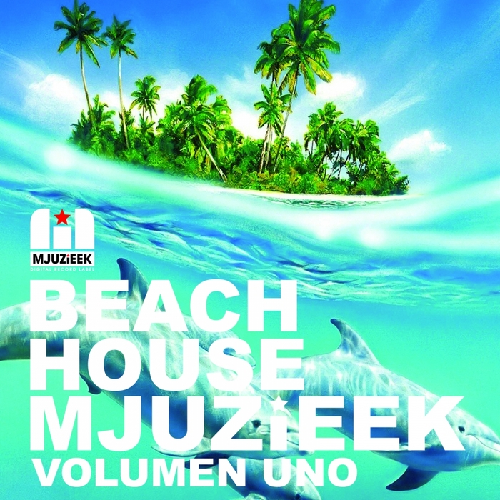VARIOUS - Beach House Mjuzieek - Volumen Uno