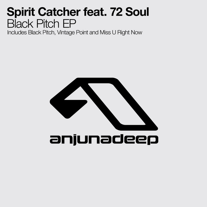 SPIRIT CATCHER feat 72 SOUL - Black Pitch EP