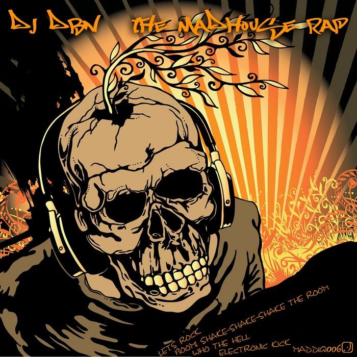 DJ DBN - The Madhouse Rap