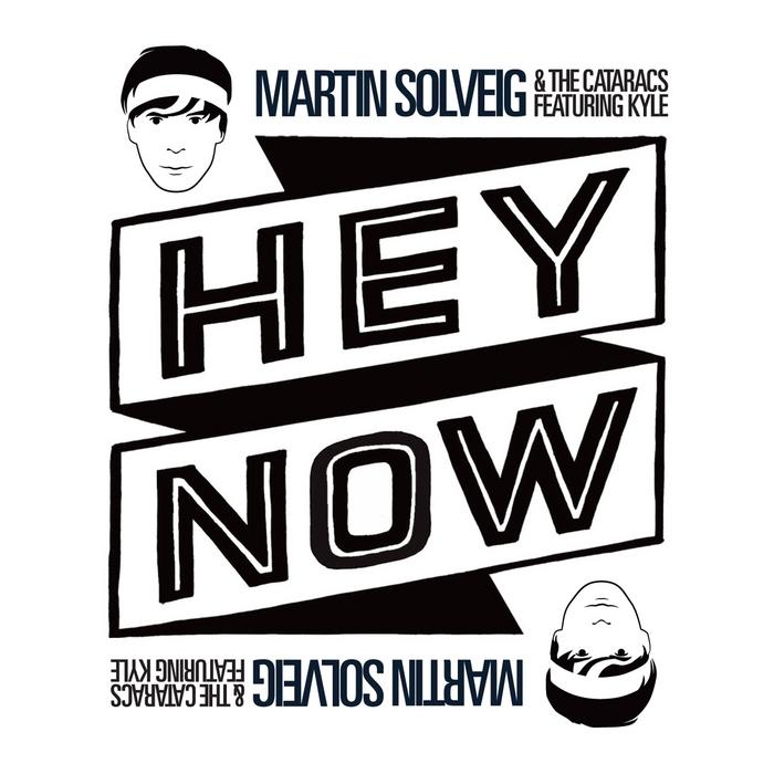 SOLVEIG, Martin/THE CATARACS feat KYLE - Hey Now (Remixes)