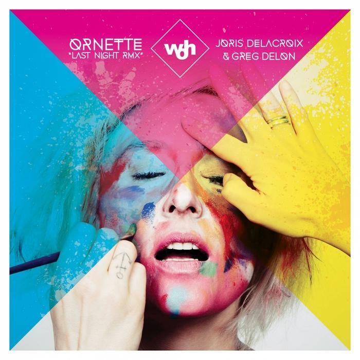 ORNETTE - Last Night (Remixes)