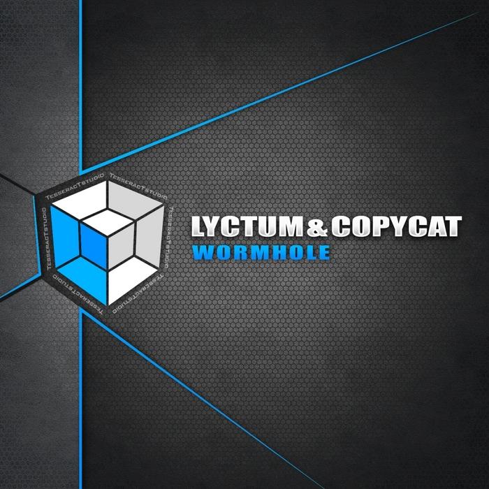 LYCTUM/COPYCAT - Wormhole