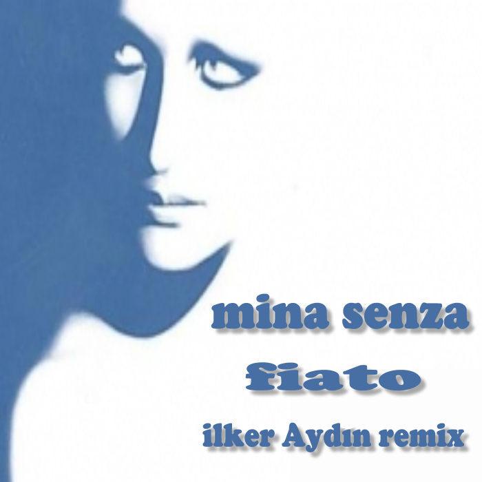 SENZA, Mina/ILKER AYDIN - Fiato
