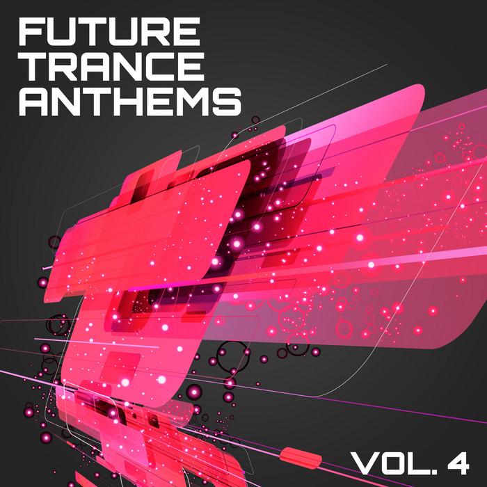 VARIOUS - Future Trance Anthems Vol 4