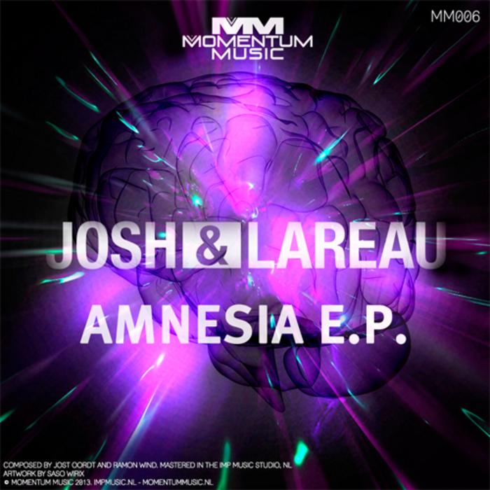 JOSH & LAREAU - Amnesia EP