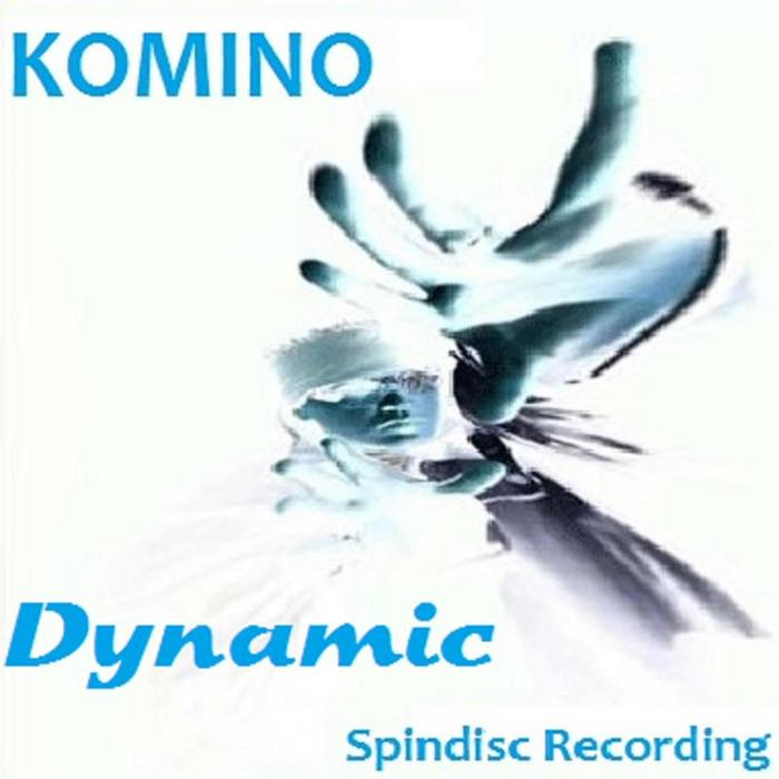 KOMINO - Dynamic EP