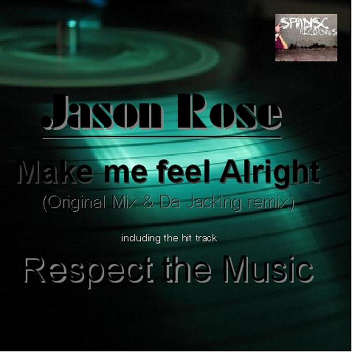 ROSE, Jason - Make Me Feel Alright EP