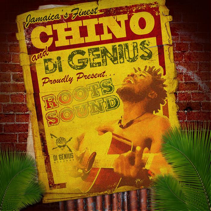 CHINO/DI GENIUS - Roots Sound