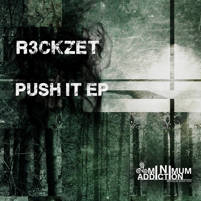 R3CKZET - Push It EP