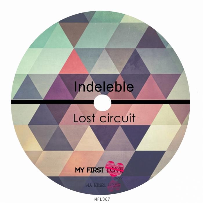 INDELEBLE - Lost Circuit